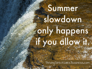summer slowdown