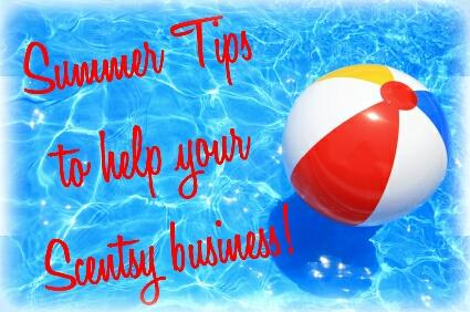 Top 10 Summer Tips to Help Your Scentsy Business